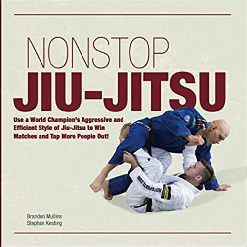 livre non stop jiu jitsu stephen kesting